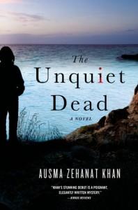 The Unquiet Dead by Ausma Zenahat Khan