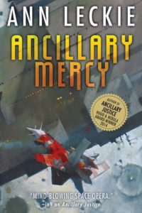 "The cover of ""Ancillary Mercy"" by Ann Leck"