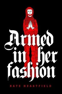 "The book cover for ""Armed in her Fashion"""