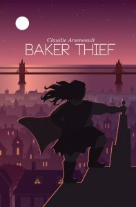 The cover for Baker Thief by Claudie Arsenault
