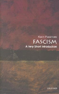 "The cover to ""Fascism: A Very Short Introduction"" by Kevin Passmore"